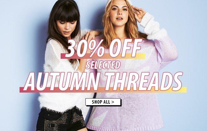 Save 30% off Autumn Threads