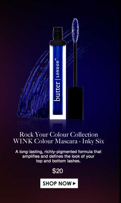 Rock Your Colour Collection WINK Colour Mascara - Inky Six  A long-lasting, richly-pigmented formula that amplifies and defines the look of your top and bottom lashes. $20.00 Shop Now>>