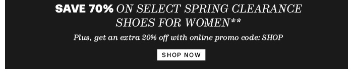 Save 70% on Select Spring Clearance Shoes for Women** - Shop Now