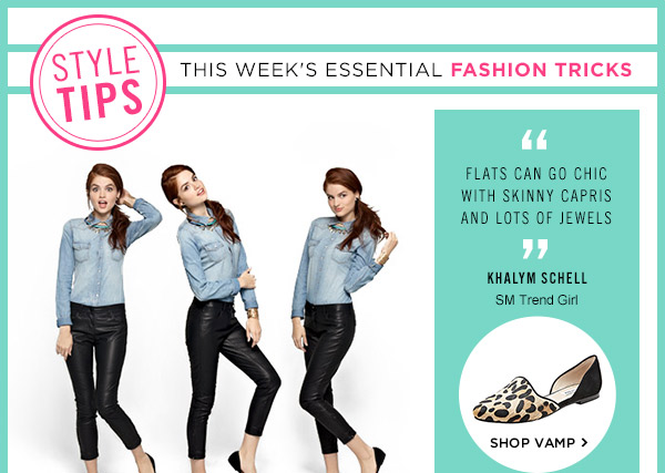 Style Tips! This Week's Essential Fashion Tricks! Shop Vamp