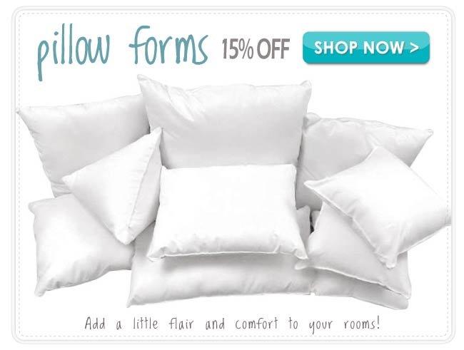 15% off Pillows & Pillow Forms