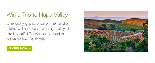 Win a Trip to Napa Valley…