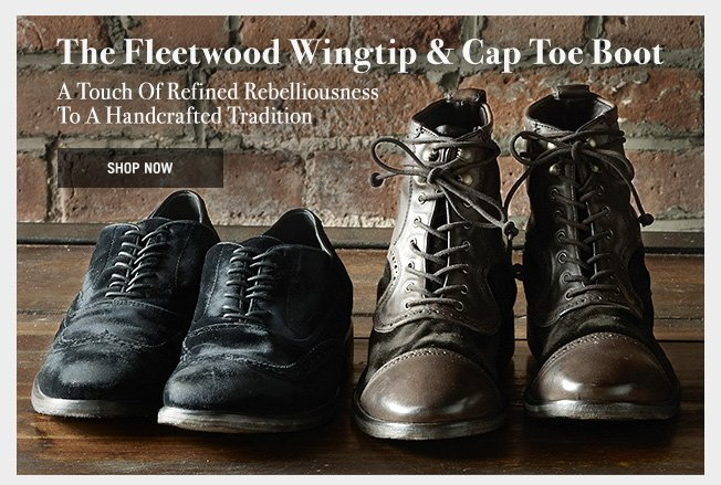 The Fleetwood Wingtip & Cap Toe Boot - Shop Now