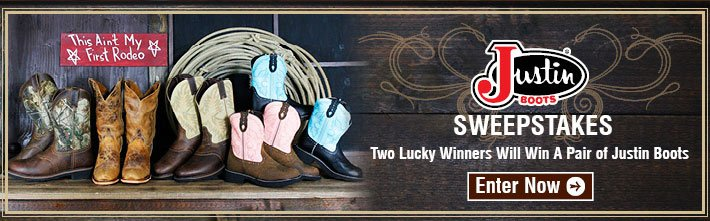 Justin Sweepstakes - Two Lucky Winners Will Win A Pair Of Justin Boots