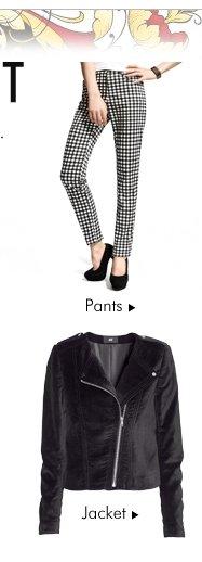 pants and Jackets
