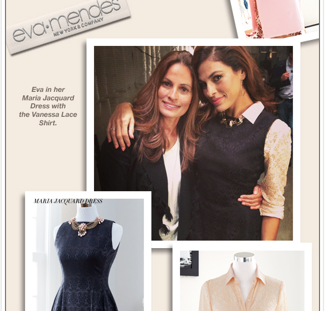 Get the Look!  Eva Mendes Collection styles are back online!  SHOP NOW