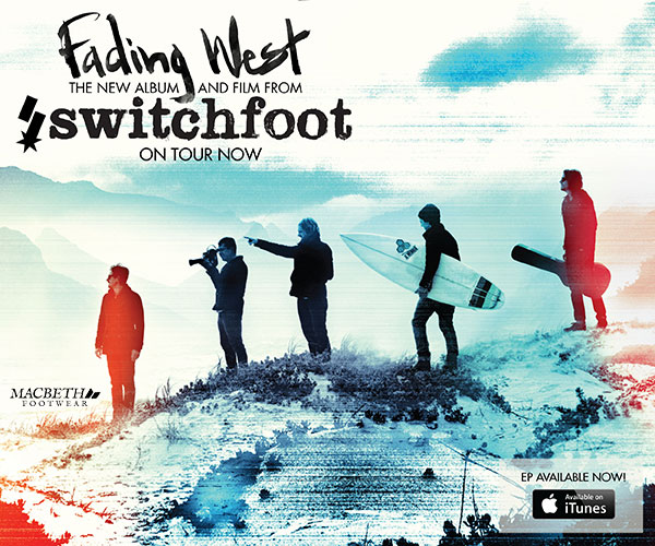 Fading West: The New Album and Film from Switchfoot!