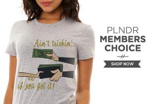 PLNDR Member's Choice
