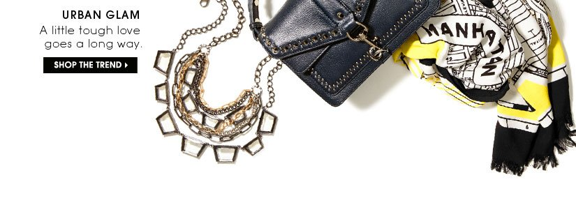 URBAN GLAM   SHOP THE TREND