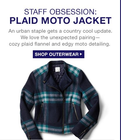 STAFF OBSESSION: PLAID MOTO JACKET | SHOP OUTERWEAR