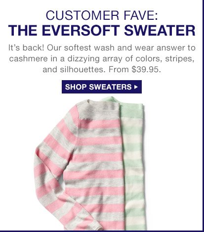 CUSTOMER FAVE: THE EVERSOFT SWEATER | SHOP SWEATERS