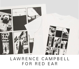 LAWRENCE CAMPBELL FOR RED EAR T SHIRT AND POSTER SETS