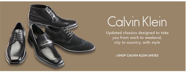 CALVIN KLEIN | UPDATED CLASSICS FROM WORK TO WEEKEND. | SHOP CALVIN KLEIN SHOES