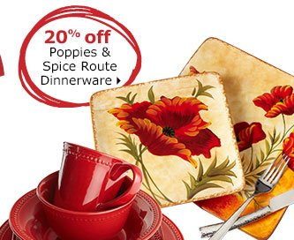 20% off Poppies & Spice Route Dinnerware