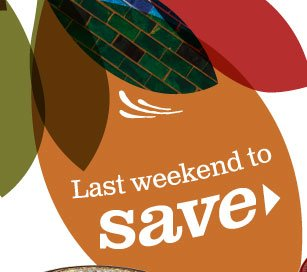 Last weekend to save