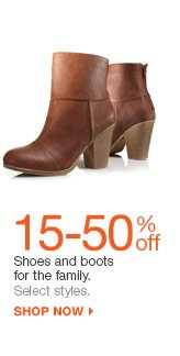 15-50% off  Shoes and boots for the family. select styles. shop now