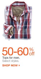 50-60% off Tops for men. select styles. shop now