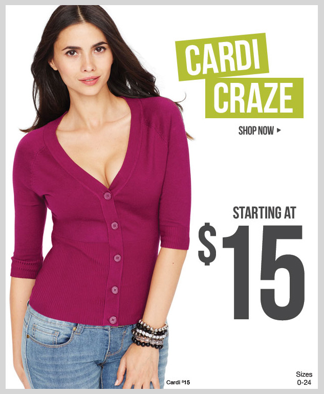 CARDI CRAZE! Sweaters in trending Fall colors and styles! Starting at just $15! SHOP NOW!