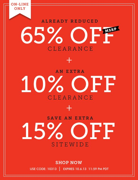 Use Code 10313 and Enjoy Extra 10% OFF Clearance Items Already 65% Off MSRP + Get an Extra 15% OFF Sitewide! Hurry, Shop Now and SAVE!
