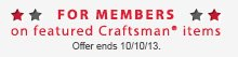 --For Members-- on featured Craftsman® items | Offer ends 10/10/13.