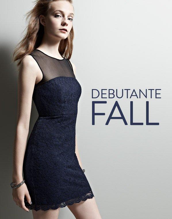 DEBUTANTE FALL