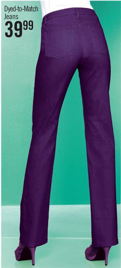 Dyed-to-Match Jeans $39.99