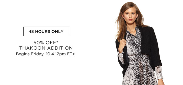 50% Off* Thakoon Addition...Shop Now