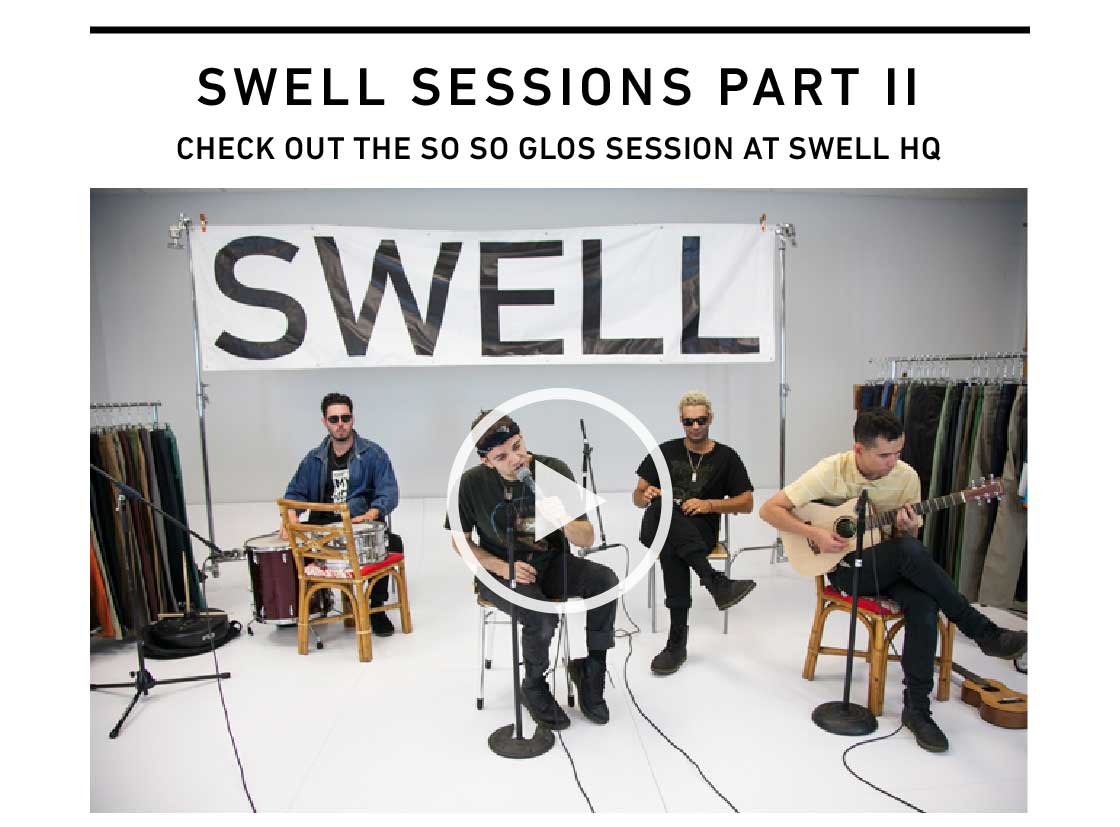 SWELL Sessions: The So So Glos