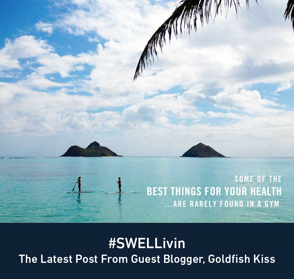 New #SWELLivin Post