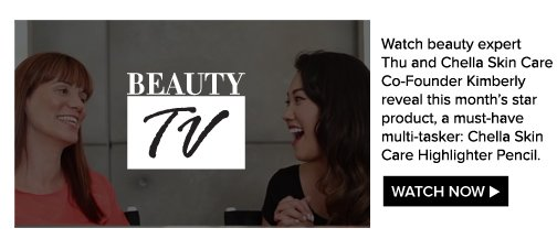 Beauty TV Daily Video Watch beauty expert Thu and Chella Skin Care Co-Founder Kimberly reveal this month's star product, a must-have multi-tasker:  Chella Skin Care Highlighter Pencil.   Watch Video>>