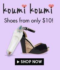 Koumi Koumi shoes from only $10!