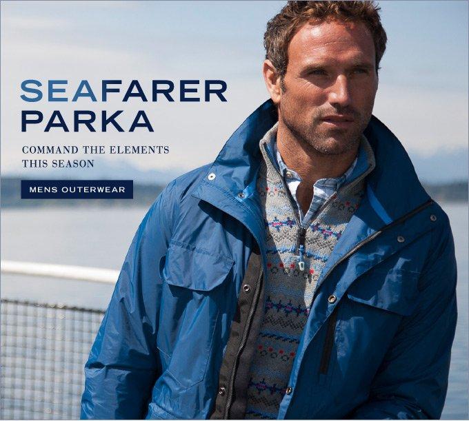 Seafarer Parka. Command the elements this season. Shop Men's Outerwear.