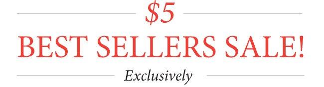 $5 Best Sellers Sale