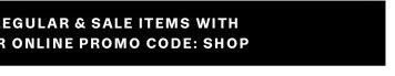 or Promo Code: SHOP