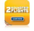 It's Back! Get 2 Roundtrip Flights