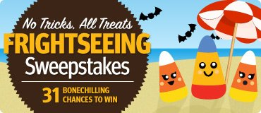 No Tricks, All Treats Frightseeing Sweepstakes
