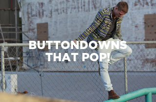 Buttondowns That Pop!