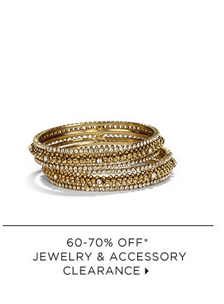 60-70% Off* Jewelry & Accessory Clearance