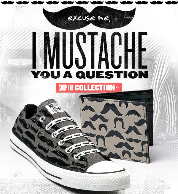 Excuse me, I mustache you a question.