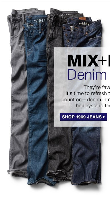 MIX + MATCH Denim and Tees | SHOP 1969 JEANS