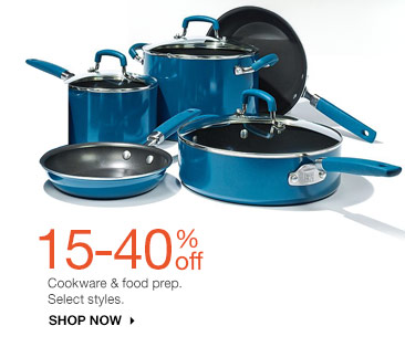 15-40% off Cookware and food prep. Select styles. Shop now.