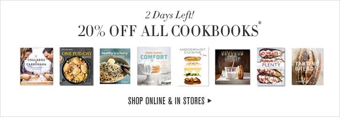 2 Days Left! 20% OFF ALL COOKBOOKS* - SHOP ONLINE & IN STORES