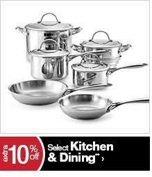 extra 10% off Select Kitchen & Dining**