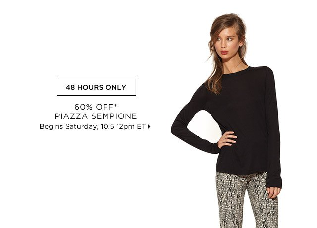 60% Off* Piazza Sempione...Shop Now