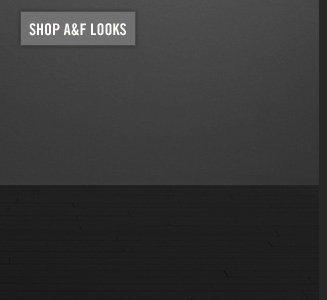 SHOP A&F LOOKS