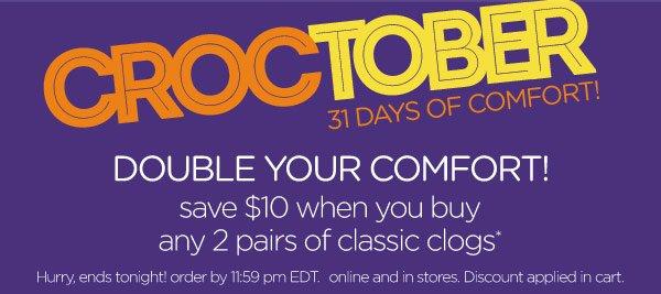 Croctober 31 Days Of Comfort - Double Your Comfort!
