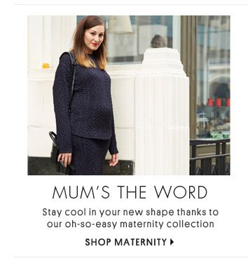 MUM'S THE WORD - SHOP MATERNITY