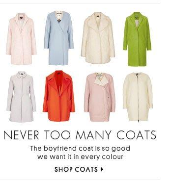 NEVER TOO MANY COATS - SHOP COATS