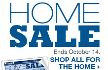 Home Sale. Ends October 14. SHOP ALL FOR THE HOME