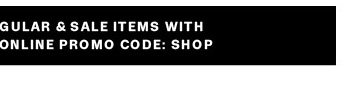 online promo code: SHOP